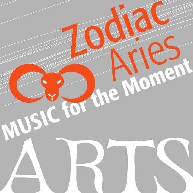 Music For The Moment: Zodiac Aries