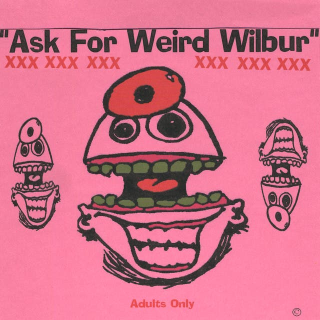 Weird Wilbur