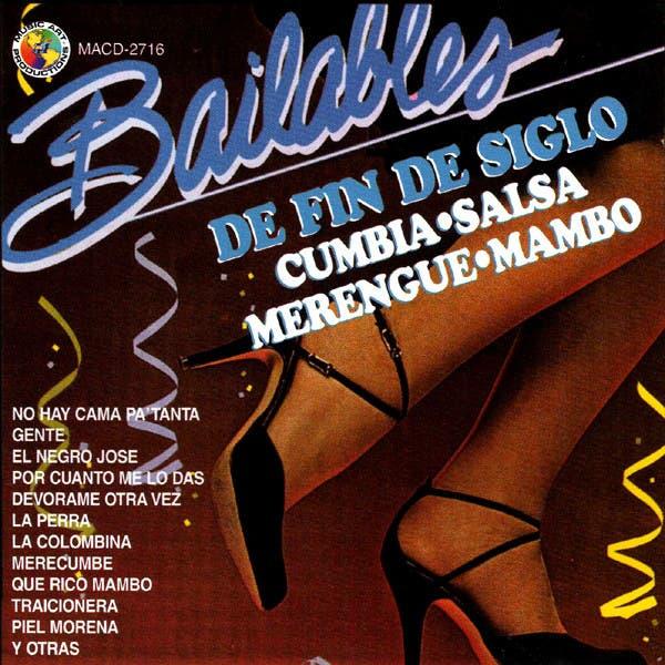 Bailables De Fin De Siglo Cumbia, Salsa, Merengue Y Mambo