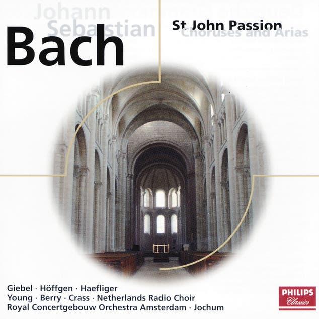 Bach, J.S.: St.John Passion - Choruses & Arias