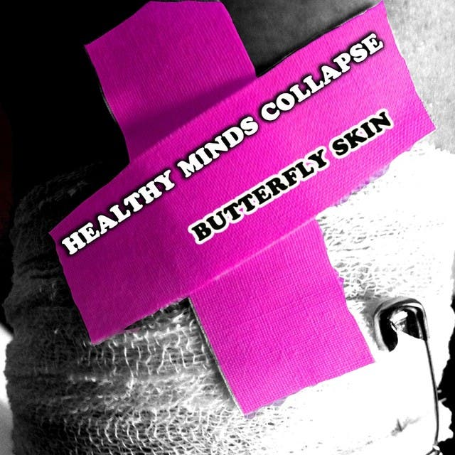 Healthy Minds Collapse