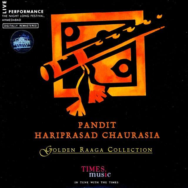 Golden Raaga Collection - Pandit Hariprasad Chaurasia