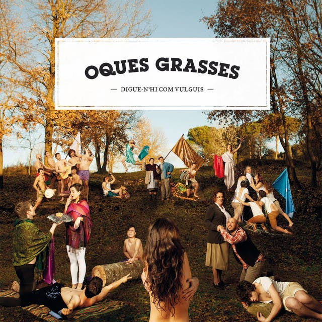 Oques Grasses