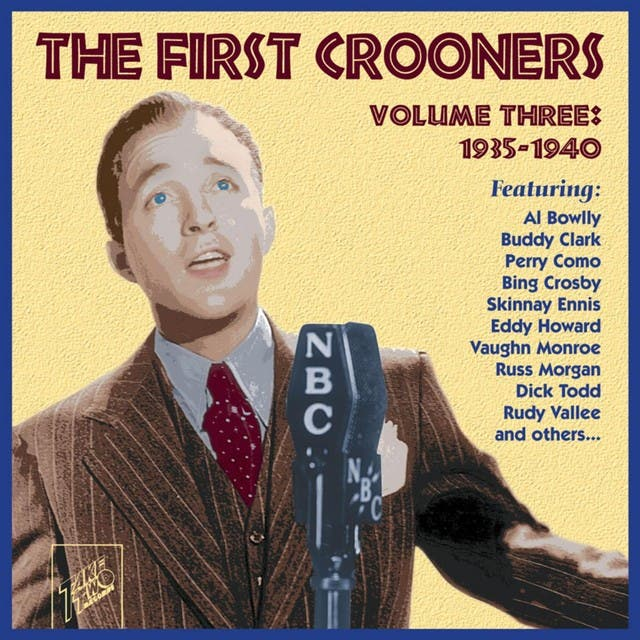 The First Crooners, Vol. 3: 1935 - 1940