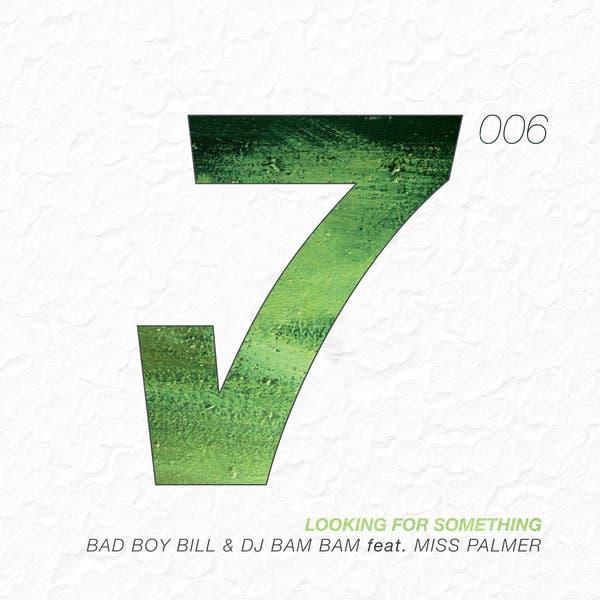 Bad Boy Bill & DJ Bam Bam Feat. Miss Palmer