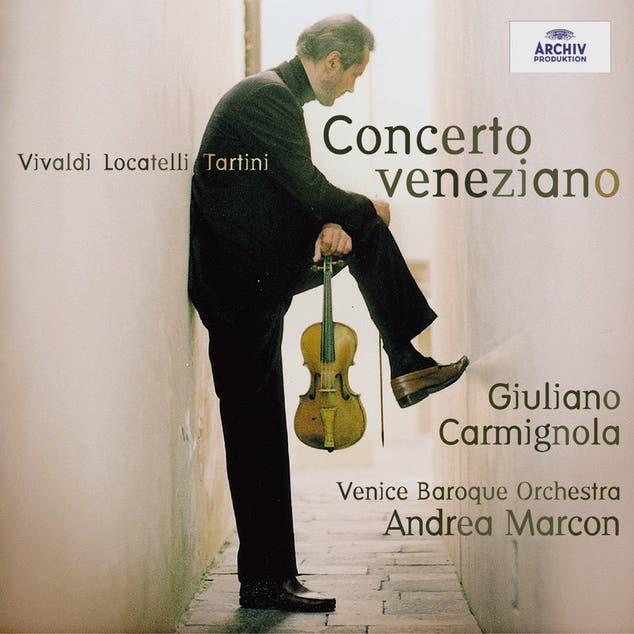 Venice Baroque Orchestra & Andrea Marcon & Giuliano Carmignola
