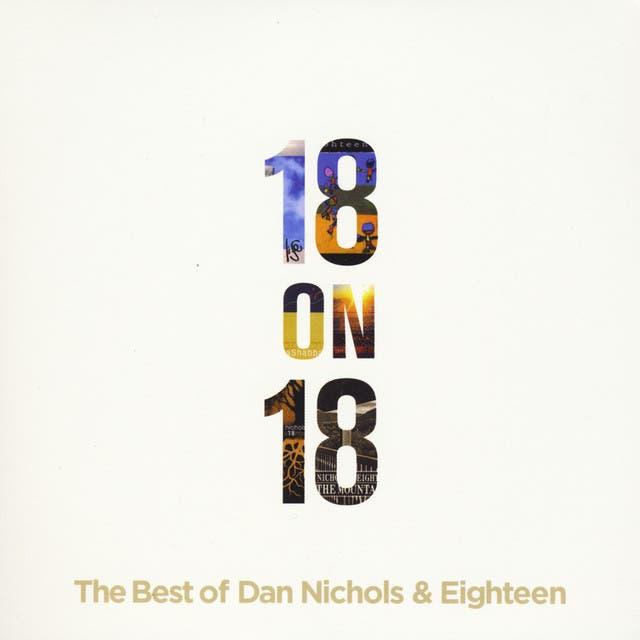 Dan Nichols & Eighteen