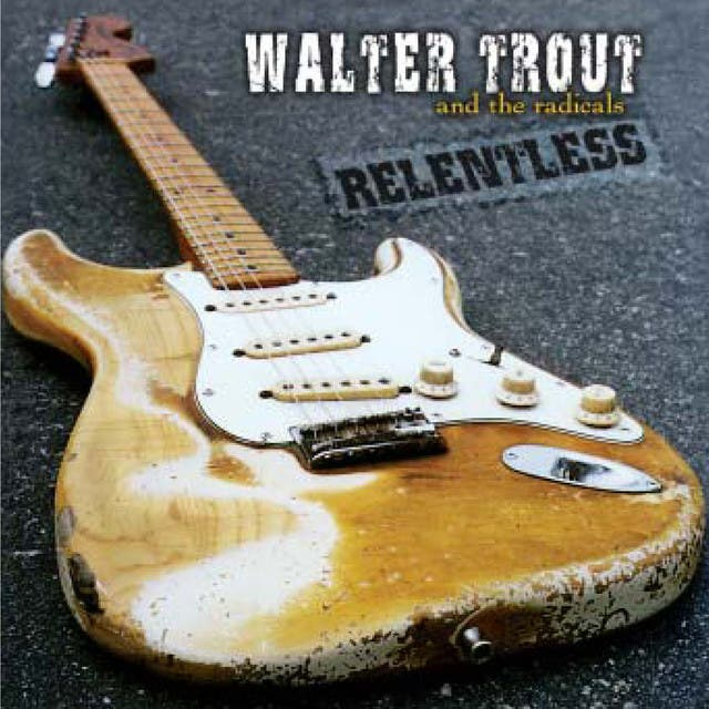 Walter Trout & The Radicals