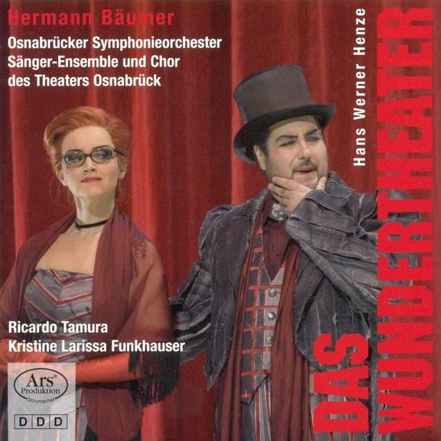 Henze, H.W.: Wundertheater (Das) [Opera]
