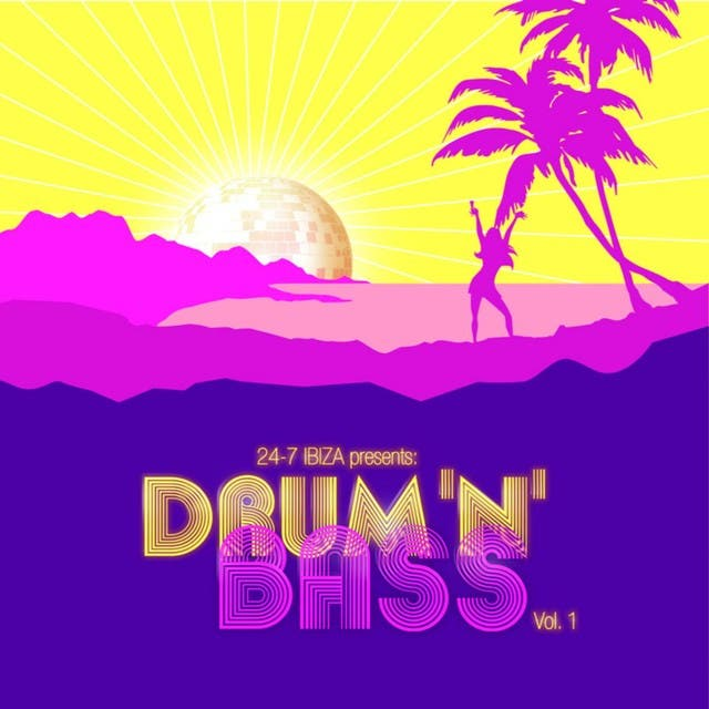 24-7 Ibiza Drum 'n' Bass Vol. 1