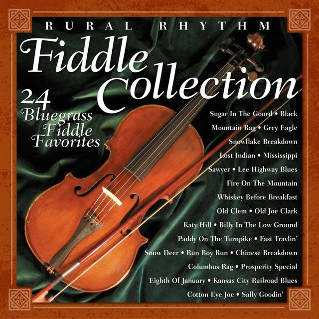 Rural Rhythm Fiddle Collection: The Best Of 24 Bluegrass Favorites