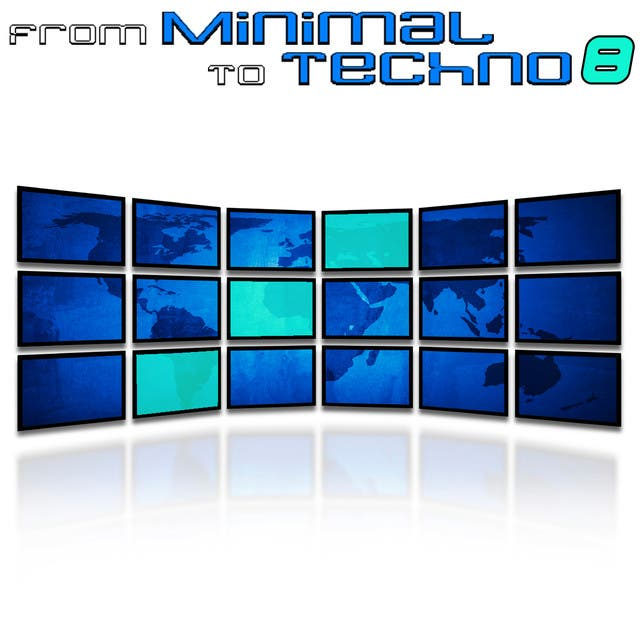 From Minimal To Techno Vol. 8