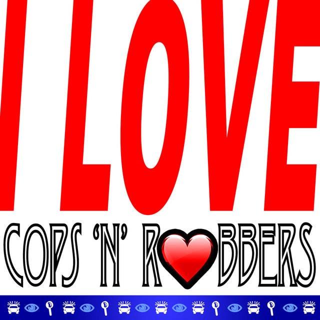 I Love Cops 'n' Robbers