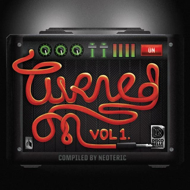 Turned On: Vol. 1 Compiled By Neoteric