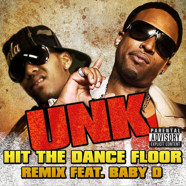 Unk Feat. Baby D image