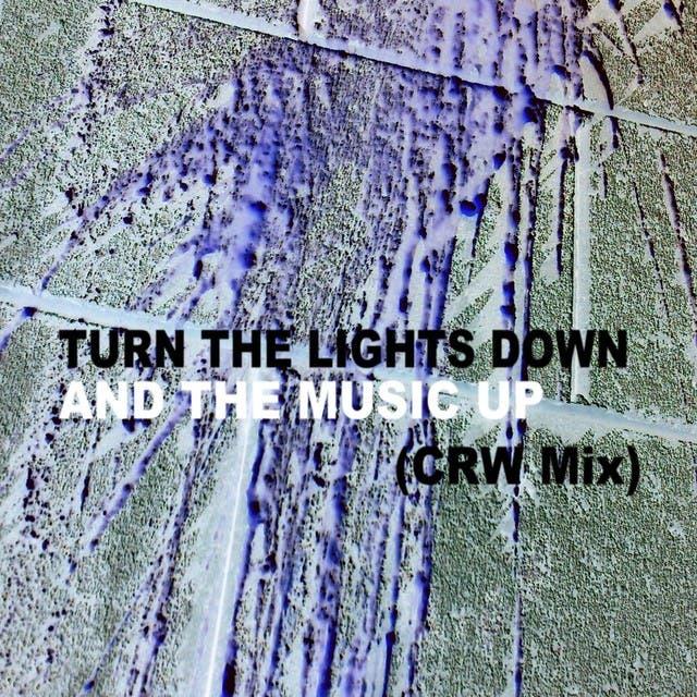 Turn The Lights Down (CRW Mix)