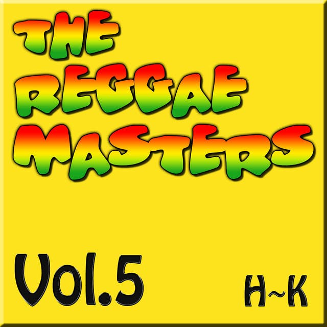 The Reggae Masters: Vol. 5 (H-K)