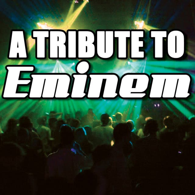 A Tribute To Eminem