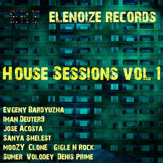 ELenoiZe Records House Sessions Vol. 1