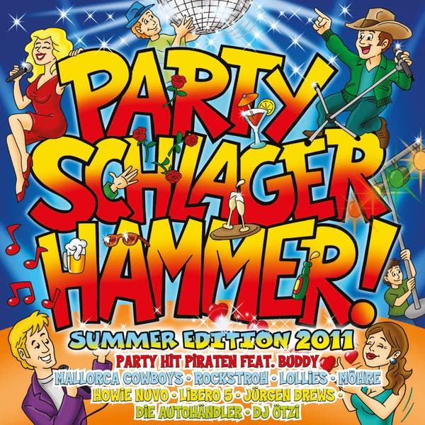 Party Schlager Hammer! - Summer Edition 2011