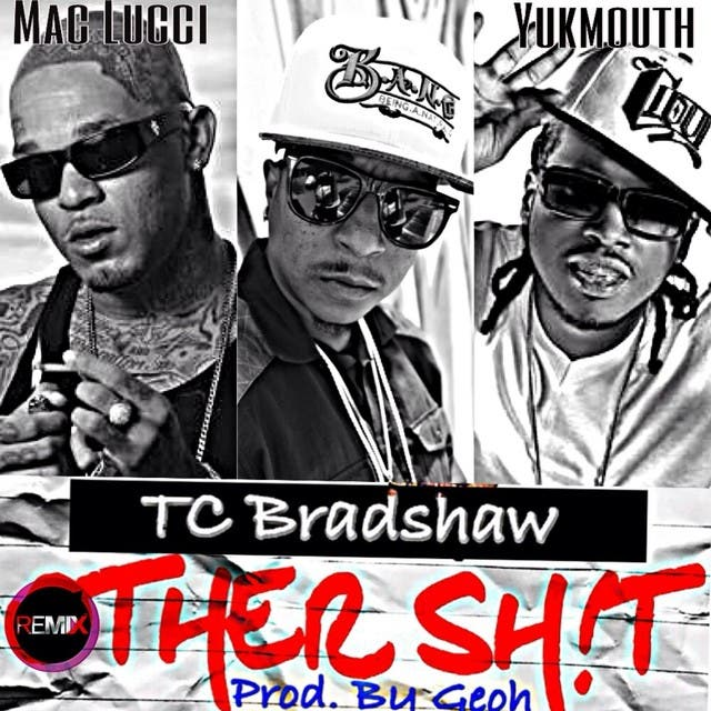 Other Shit (feat. Yukmouth & Mac Lucci) (Remix) - Single