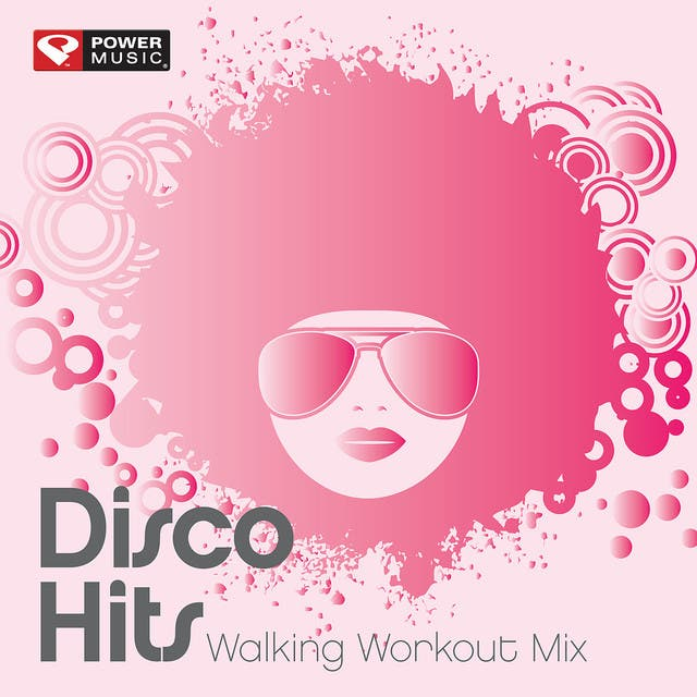 Disco Hits Walking Workout Mix (60 Min Non-Stop Walking Mix [128 BPM])