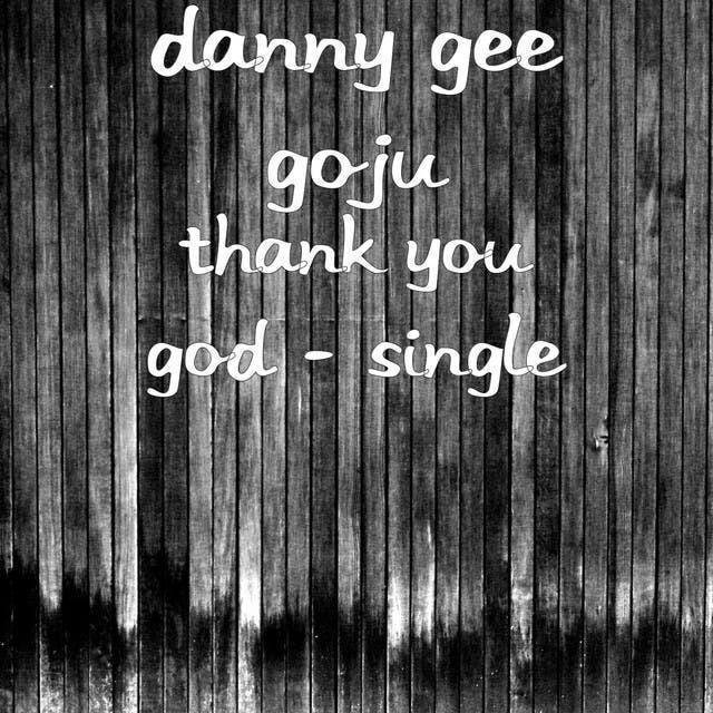 Danny Gee Goju