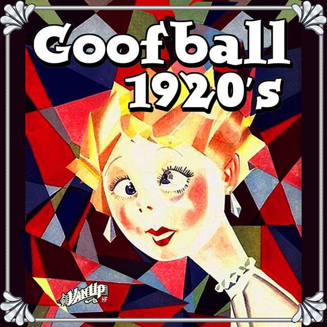 Goofball 1920s