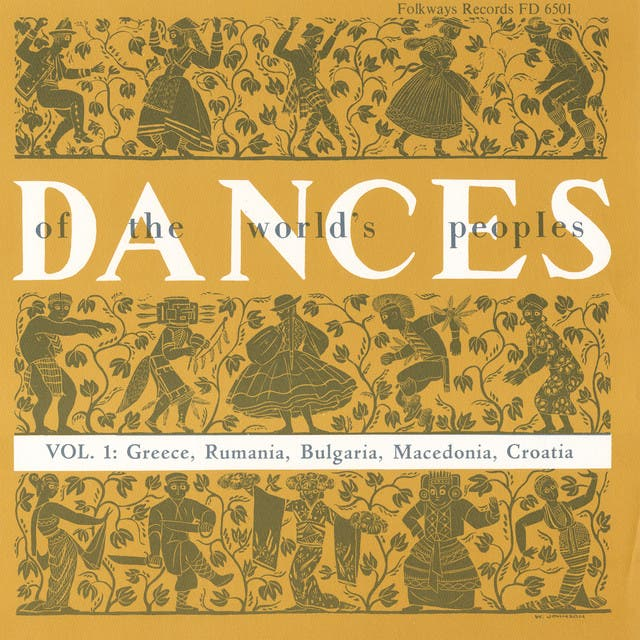 The Dances Of The World's Peoples, Vol. 1: Dances Of The Balkans And Near East