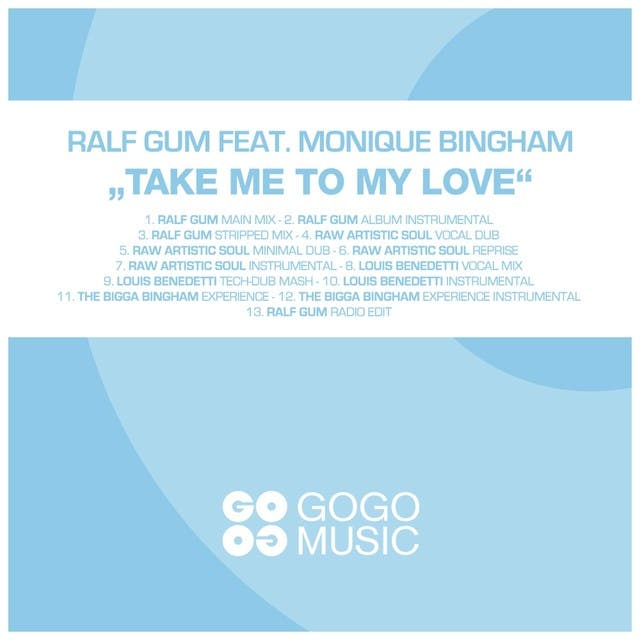 Take Me To My Love (feat. Monique Bingham)