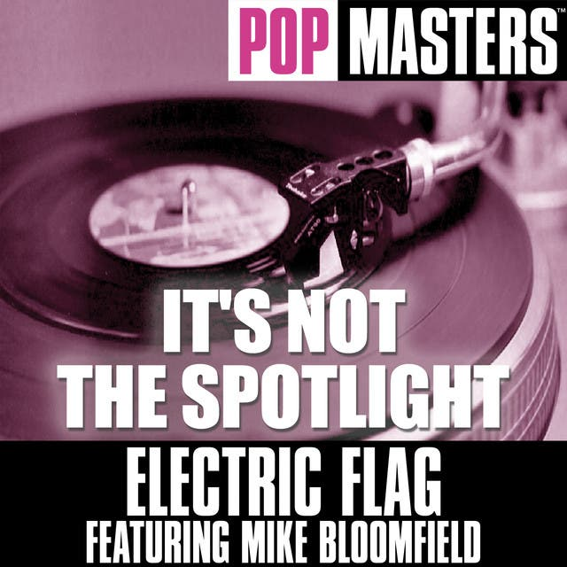 Electric Flag Feat. Mike Bloomfield