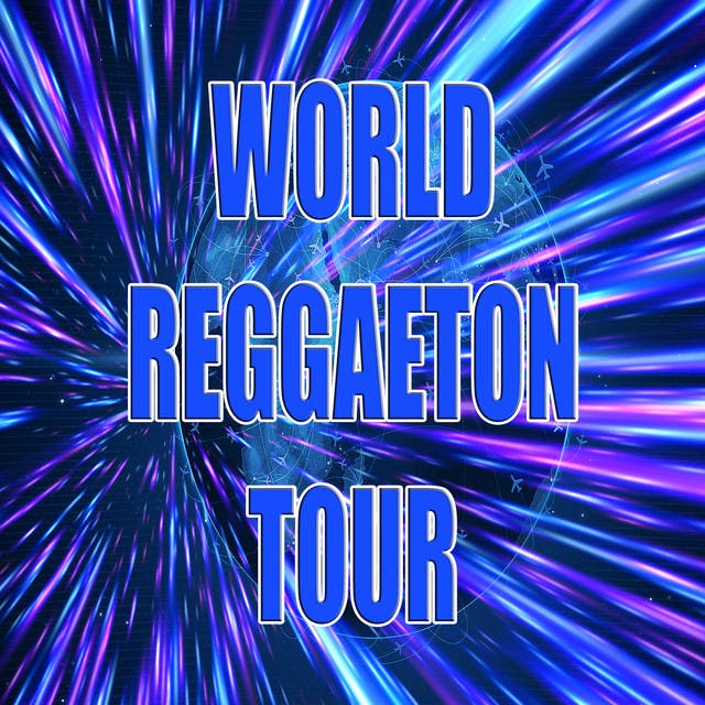 World Reggaeton Tour