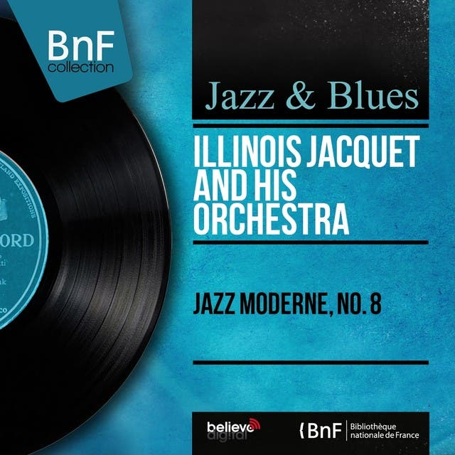 Illinois Jacquet & His Orchestra