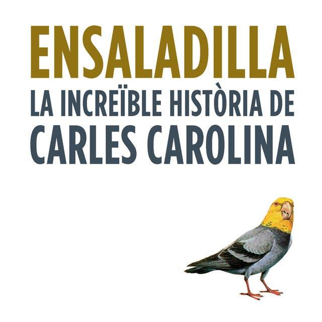La Increïble Història De Carles Carolina image