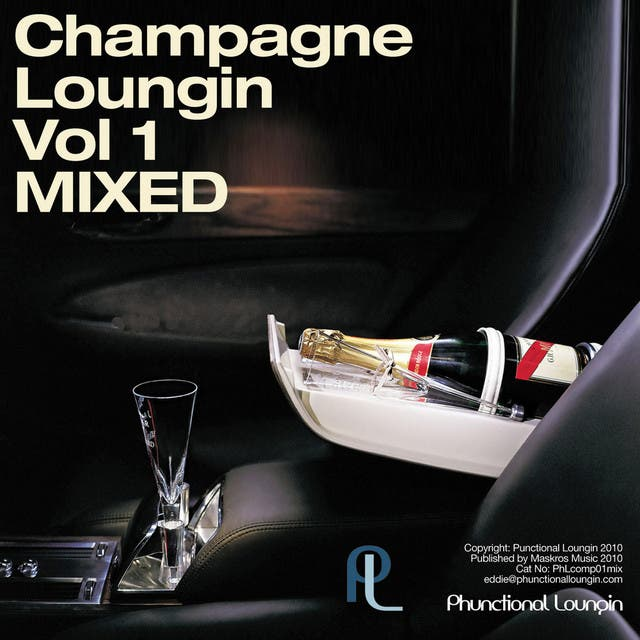 Champagne Loungin Vol 1 Mixed