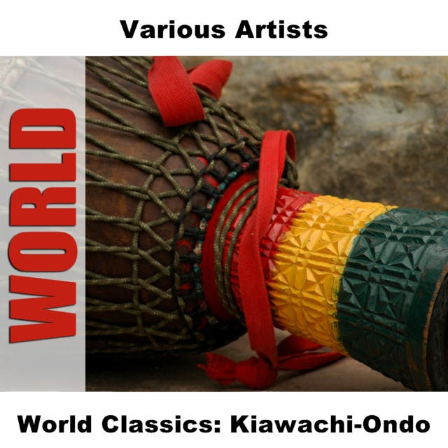 World Classics: Kiawachi-Ondo
