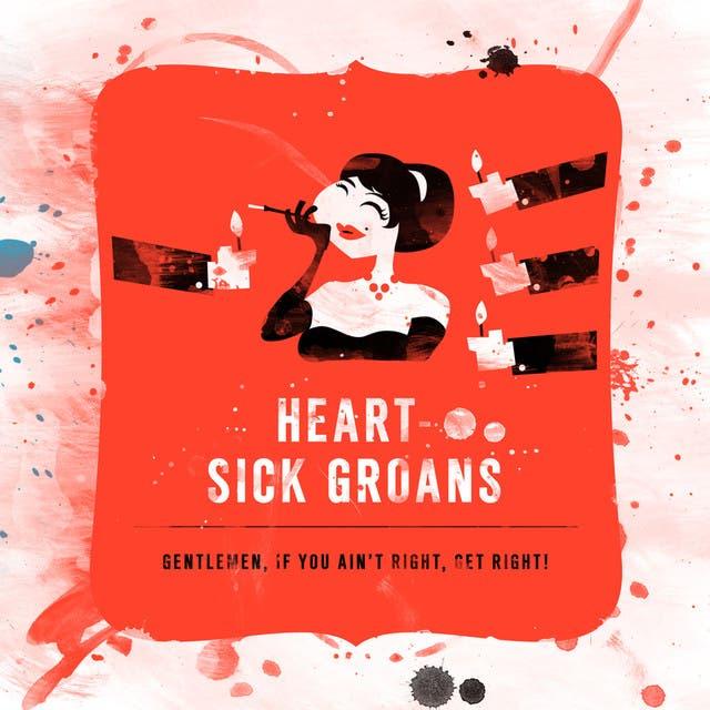 Heart-Sick Groans