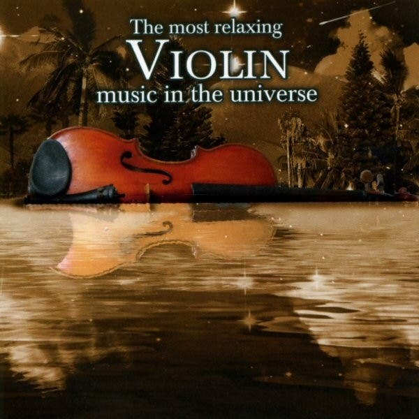 Most Relaxing Violin Music In The Universe