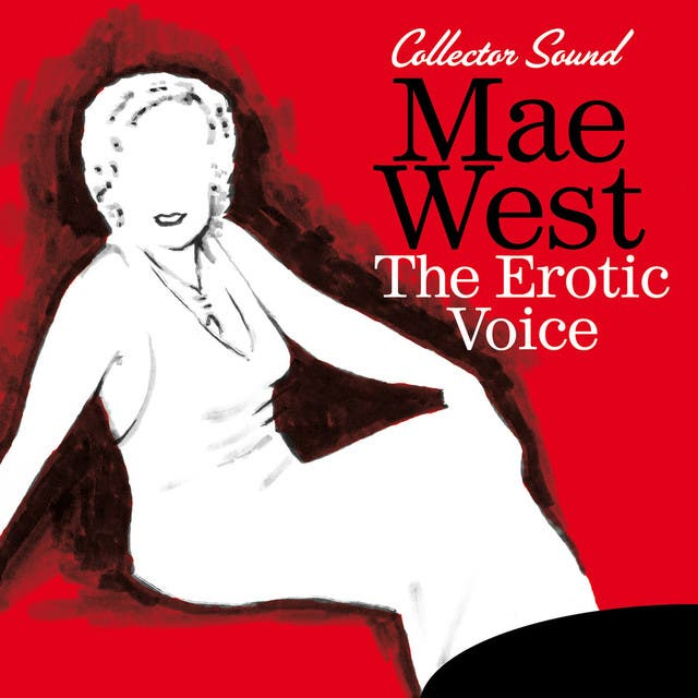 The Erotic Voice (Collector Sound)