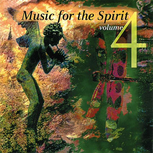 Music For The Spirit (Vol. 4)