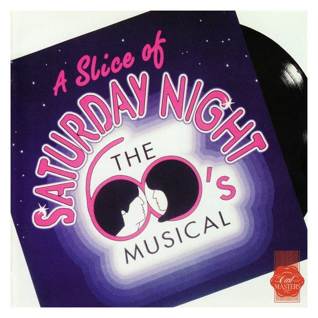 A Slice Of Saturday Night - Original London Cast