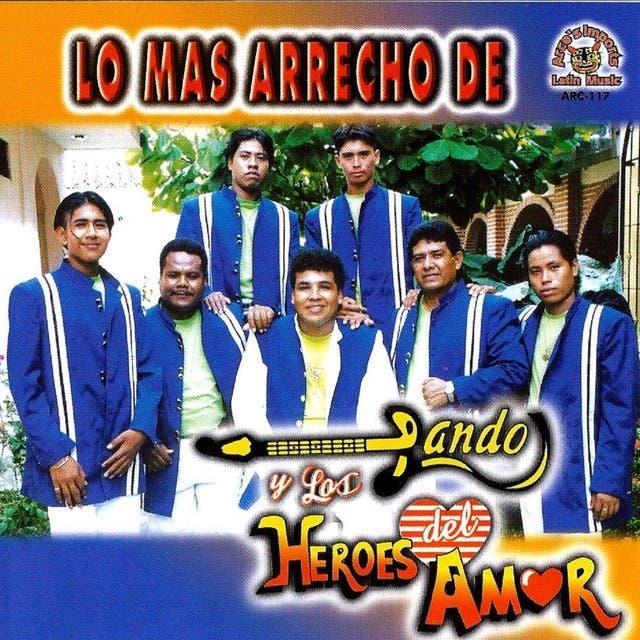 Lando Y Los Heroes Del Amor