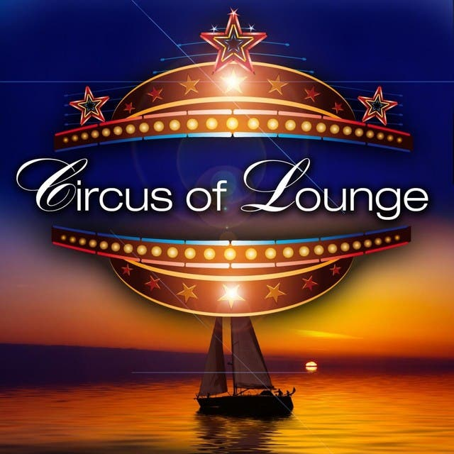 Circus Of Lounge