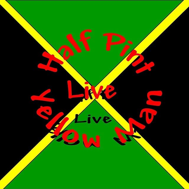 Live 86 Vol 2 = Half Pint & Yellow Man