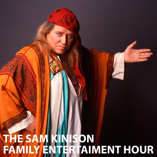 The Sam Kinison Family Entertainment Hour