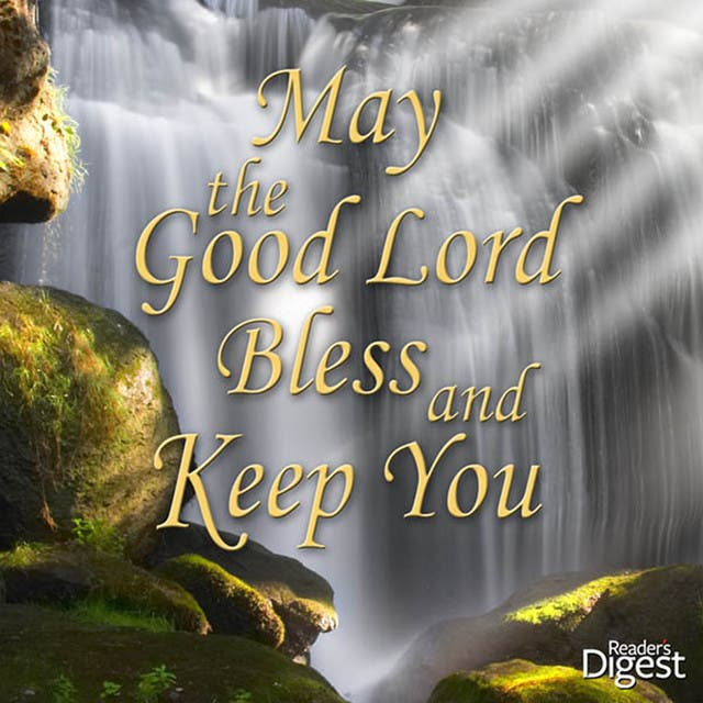 May The Good Lord Bless And Keep You