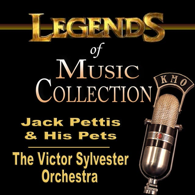 Jack Pettis & His Pets & The Victor Sylvester Orchestra