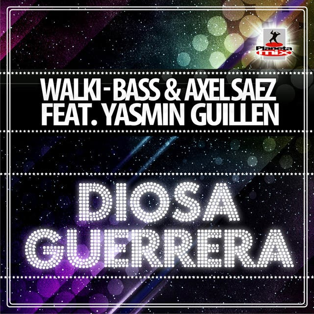 Walki-bass & Axel Saez Feat. Yasmin Guillen