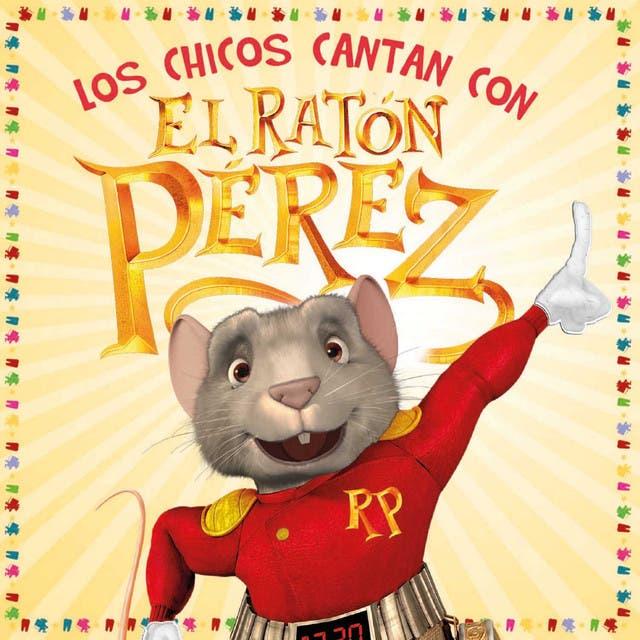 El Raton Perez Y Sus Amigos