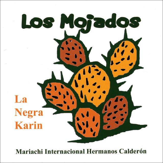 La Negra Karin And Mariachi Hermanos Calderon